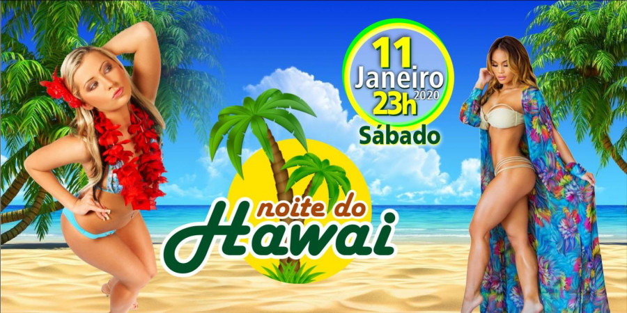 NOITE DO HAWAI